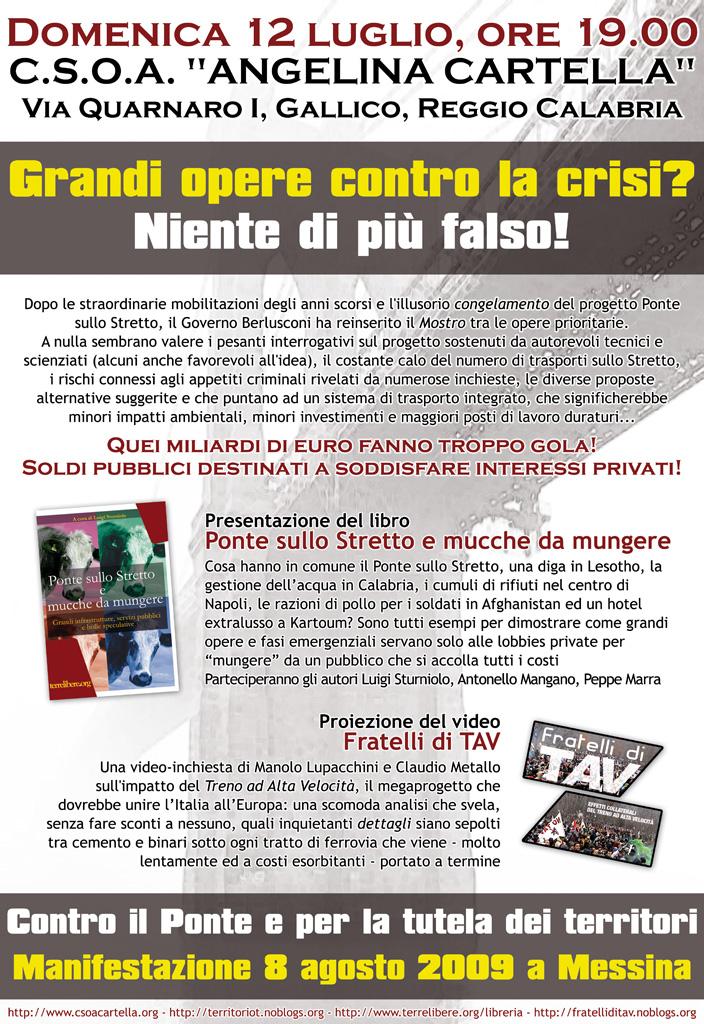 Locandina dell'iniziativa di Reggio Calabria, al csoa A.Cartella, in preparazione della manifestazione No Ponte dell'8 agosto a Messina.
